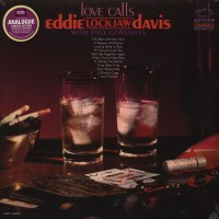 """Eddie """"Lockjaw"""" Davis With Paul Gonsalves – Love Calls (Vinyl)"""
