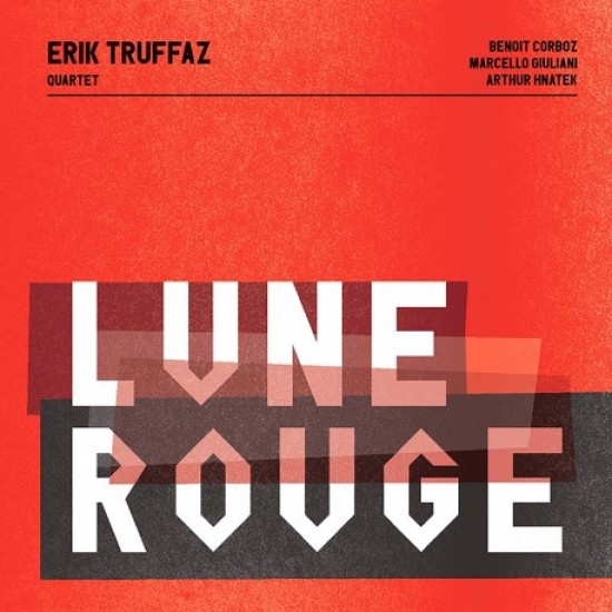 Erik Truffaz Quartet - Lune Rouge (Vinyl)