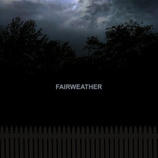 Fairweather – Fairweather (Vinyl)