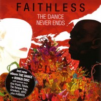 Faithless – The Dance Never Ends (CD)