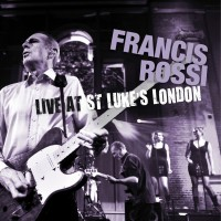 Francis Rossi – Live At St Luke's London (Blu-ray)