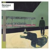 Gomez - Liquid Skin (Vinyl)