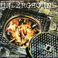 Goran Bregovic - Music Inspired And Taken From Underground (Vinyl)
