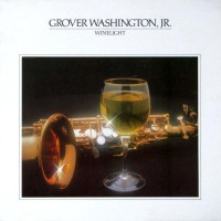 Grover Washington, Jr. - Winelight (Vinyl)