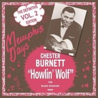 Howlin' Wolf ‎– Memphis Days - The Definitive Edition, Vol. 2 (Vinyl)