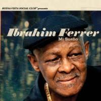 Ibrahim Ferrer – Mi Sueño (Vinyl)