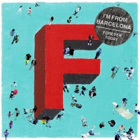 I'm From Barcelona ‎– Forever Today (CD)