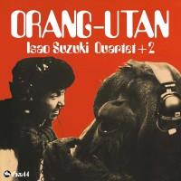 Isao Suzuki Quartet + 2 - Orang-Utan (Vinyl)