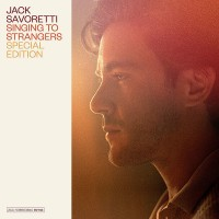 Jack Savoretti - Singing To Strangers (CD)