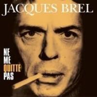 Jacques Brell - Ne me quitte pas (Vinyl)