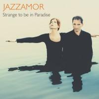 Jazzamor - Strange To Be In Paradise (CD)