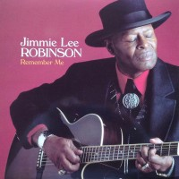 Jimmie Lee Robinson - Remember Me (Vinyl)