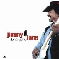 Jimmy D. Lane ‎– Long Gone (Vinyl)