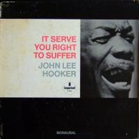 John Lee Hooker - It Serve You Right To Suffer (Vinyl)