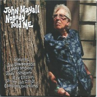 John Mayall - Nobody Told Me (Vinyl)
