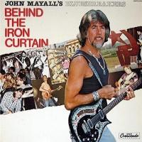 John Mayall's Bluesbreakers – Behind The Iron Curtain (Vinyl)