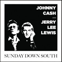 Johnny Cash and Jerry Lee Lewis - Sunday Down South (Vinyl)