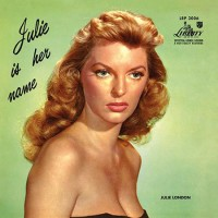 Julie London - Julie Is Her Name (Vinyl)
