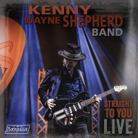 Kenny Wayne Shepherd Band ‎– Straight to you (CD)