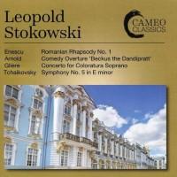 """Leopold Stokowski - Enescu: Romanian Rhapsody No. 1,  Arnold: Comedy Overture """"Beckus the Dandipratt"""", Glière: Concerto for Coloratura Soprano, Tchaikovsky: Symphony No. 5 In E Minor (CD)"""