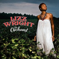 Lizz Wright – The Orchard (CD)
