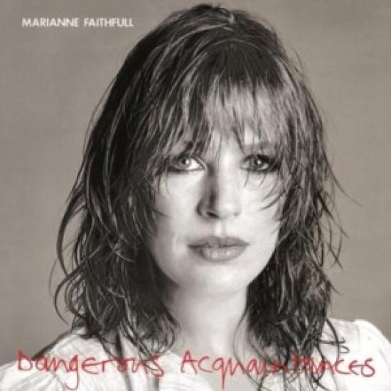 Marianne Faithfull - Dangerous Acquaintances (Vinyl)