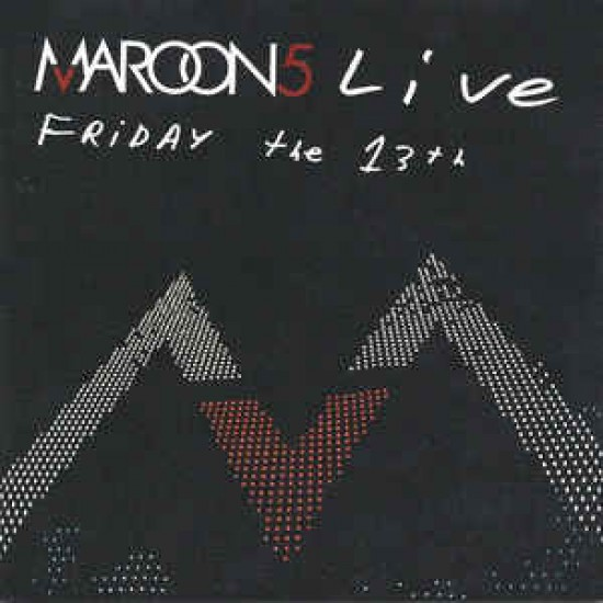 Maroon 5 – Live - Friday The 13th (CD)
