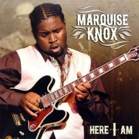 Marquise Knox – Here I Am (Vinyl)