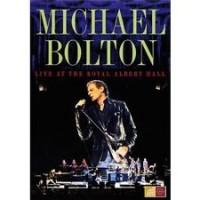 Michael Bolton - Live At The Royal Albert Hall (DVD)