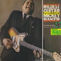 Mickey Baker – The Wildest Guitar (Vinyl)