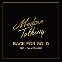Modern Talking - Back For Gold - The New Versions (CD)