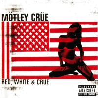 Mötley Crüe ‎– Red, White & Crüe (CD)