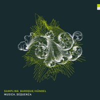 Musica Sequenza ‎- Sampling Baroque / Händel (Vinyl)