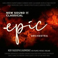 NDR Radiophilharmonie - Epic Orchestra / New Sound Of Classical (Vinyl)
