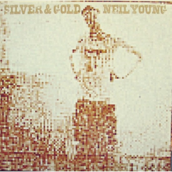 Neil Young - Silver & gold (Vinyl)