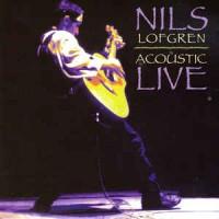 Nils Lofgren – Acoustic Live (Vinyl)