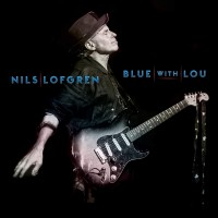 Nils Lofgren - Blue With Lou (CD)