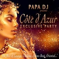 Papa DJ presents Côte D'azur Exclusive Party by Various Artists (CD)