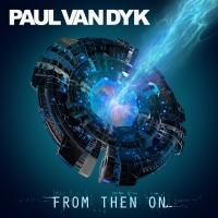 Paul van Dyk - From Then On (CD)