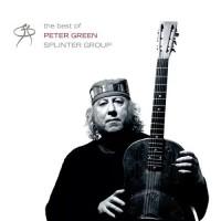 Peter Green - The Very Best Of Peter Green's Splinter Group (Vinyl)