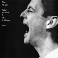 Peter Hammill & The K Group – The Margin / Live (Vinyl)