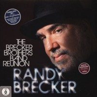 Randy Brecker ‎– The Brecker Brothers Band Reunion (Vinyl)