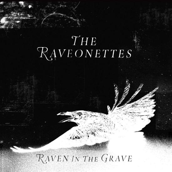 The Raveonettes – Raven In The Grave (Vinyl)