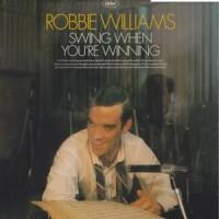 Robbie Williams – Swing When You're Winning (Vinyl)