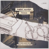 Robert Glasper ‎– Covered (Vinyl)