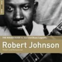 Robert Johnson - The Rough Guide To Blues Legends (Vinyl)