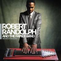 Robert Randolph & The Family Band – We Walk This Road (CD)