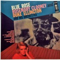 Rosemary Clooney And Duke Ellington - Blue Rose (Vinyl)