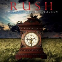Rush ‎– Time Stand Still - The Collection (CD)