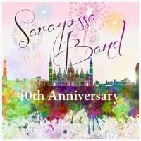 Saragossa Band - 40th Anniversary (CD)